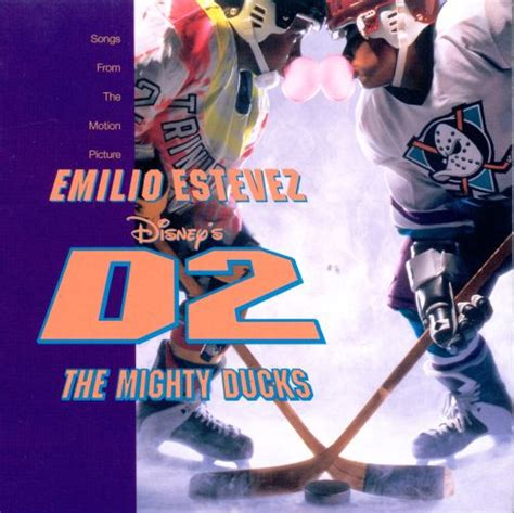 D2: The Mighty Ducks - Original Soundtrack | Songs