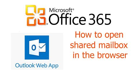 Office 365, Outlook Web App, How to open shared mailbox in