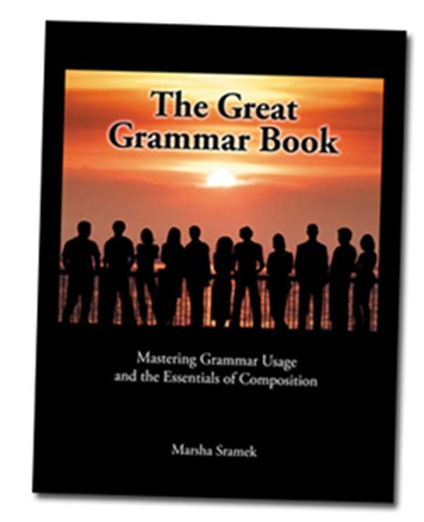 The Great Grammar Book: Mastering Grammar Usage and the