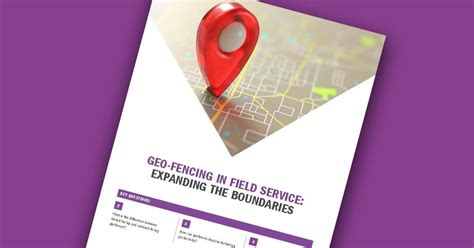 White Paper: Geo-Fencing With FSM Software