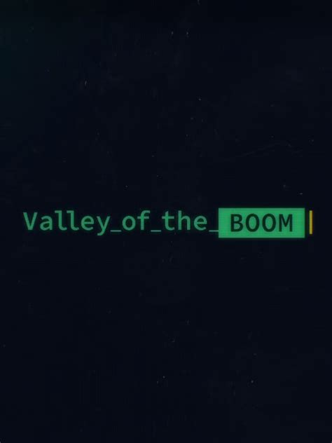 Valley of the Boom TV Show: News, Videos, Full Episodes