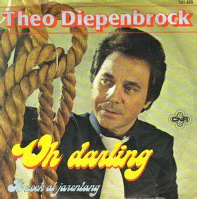 Theo Diepenbrock - 'Oh darling'   Translation Dutch song